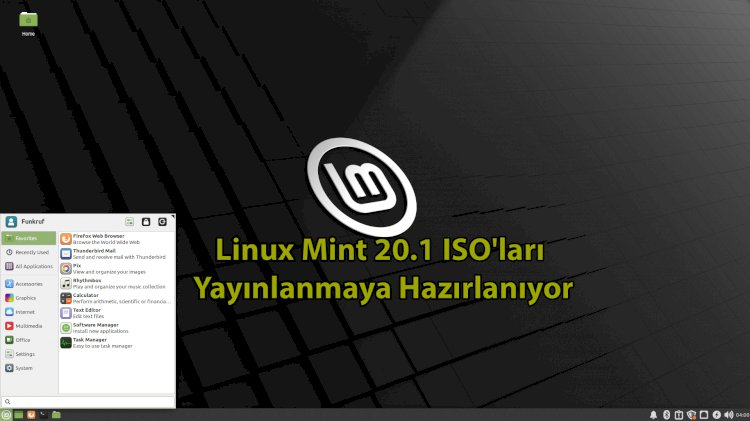 Linux Mint 20.1 ISO'ları yayınlanmaya hazırlanıyor