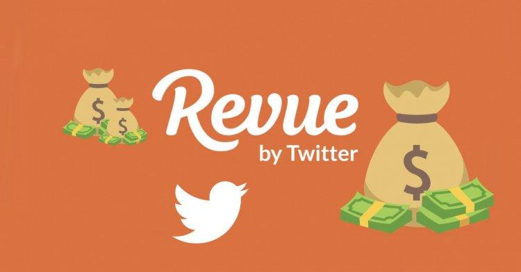 Twitter Revue'u satın aldı, yazarların bağlantı kurmasına ve para kazanmasına yardımcı olacak